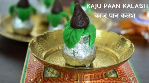 Kaju Paan Kalash recipe on Food Connection