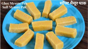 Ghee Soft Mysore Pak recipe on Food Connection