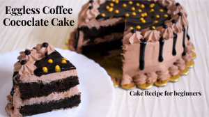 Eggless Coffee Chocolate CakeEggless Coffee Chocolate Cake recipe on Food Connection