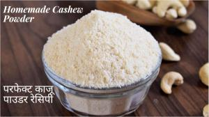 Cashew Powder recipe on Food Connection