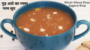 See Gud Aata Hot Soup recipe on Food Connections By Madhulika