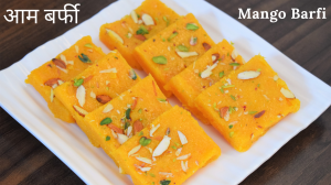 See Mango Barfi recipe on Food Connections By Madhulika