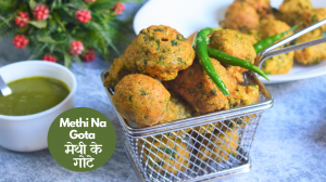 See Methi Na Gota recipe on Food Connections By Madhulika