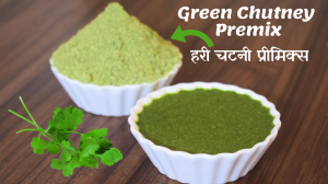 See Green Coriander Chutney Premix recipe on Food Connections By Madhulika
